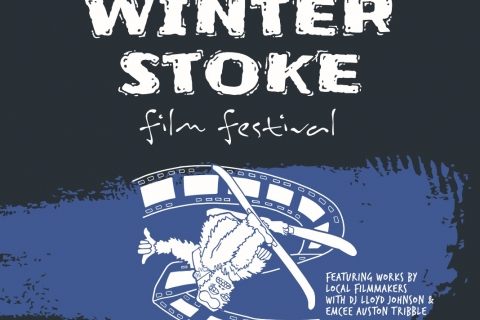 Winter Stoke Film Festival poster.